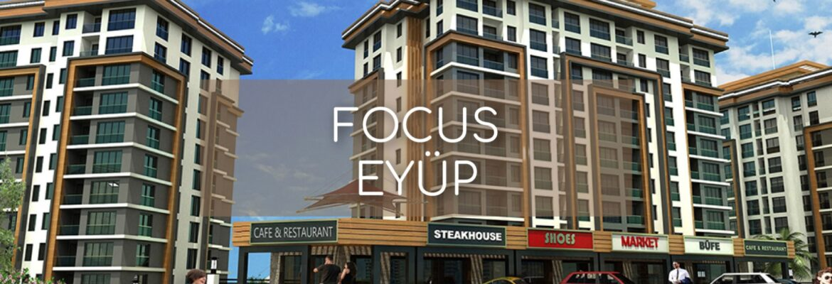 Focus Eyup Istanbul Featured Image