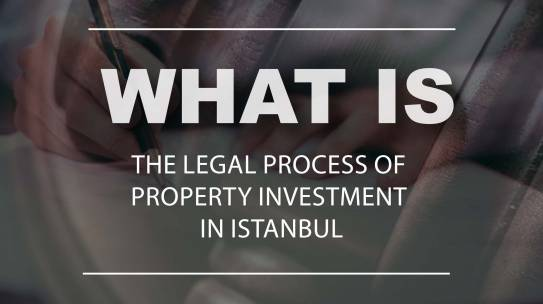 What is the legal process of property investment in Turkey ?