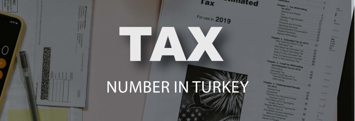 Get Vergi Numarasi Tax number in Turkey Online